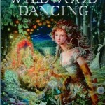 Book cover Wildwood Dancing Juliet Marillier