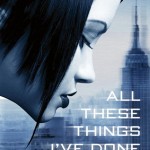 Book cover All These Things I've Done Gabrielle Zevin