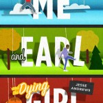 Book cover Me and Earl and the Dying Girl Jesse Andrews