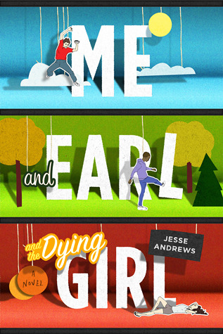 Book Review | Me and Earl and the Dying Girl | Jesse Andrews
