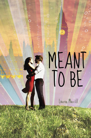 Book Review | Meant To Be | Lauren Morrill