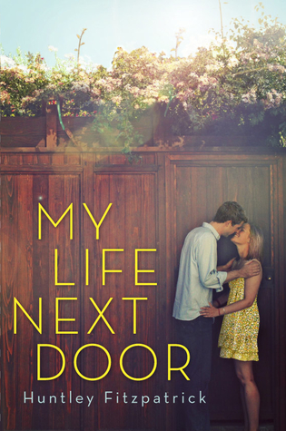 Book Review | My Life Next Door | Huntley Fitzpatrick
