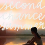 Book cover for Second Chance Summer by Morgan Matson