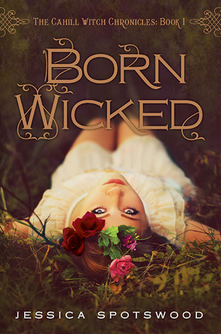 Book Review | Born Wicked | Jessica Spotswood
