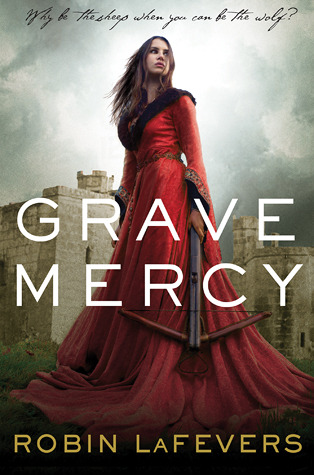 Book Review | Grave Mercy | Robin LaFevers