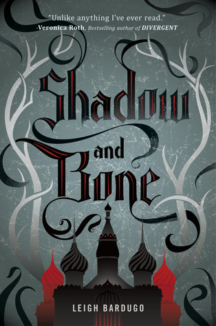 Book Review | Shadow and Bone | Leigh Bardugo