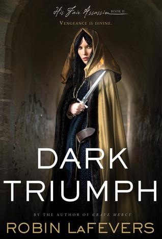Book Review | Dark Triumph | Robin LaFevers