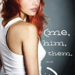 Book cover for Me, Him, Them and It by Caela Carter