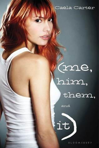 Book Review | Me, Him, Them, and It | Caela Carter