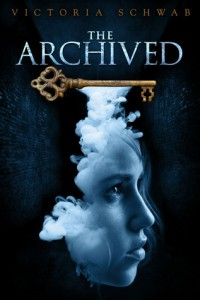 Book cover for The Archived by Victoria Schwab
