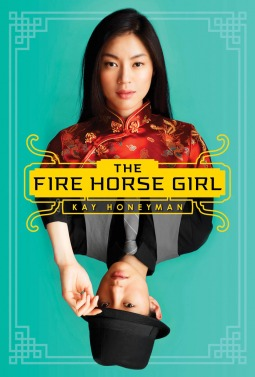 Book cover for The Fire Horse Girl by Kay Honeyman