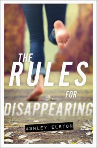 Book cover for The Rules for Disappearing by Ashley Elston