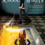 Book cover for School Spirits by Rachel Hawkins