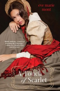 Book cover for A Touch of Scarlet by Eve Marie Mont