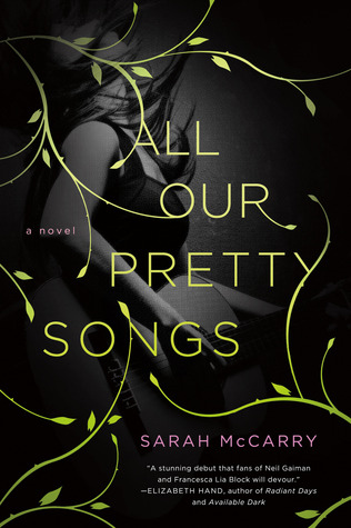 Book cover for All Our Pretty Songs by Sarah McCarry