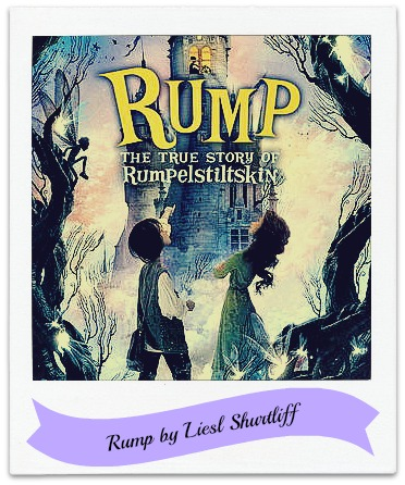 Book cover for Rump by Liesl Shurtliff