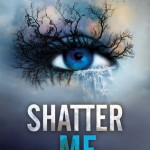 Book cover for Shatter Me by Tahereh Mafi