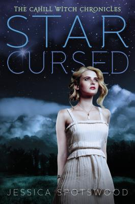 Book cover for Star Cursed by Jessica Spotswood