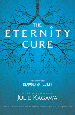 Book cover for The Eternity Cure by Julie Kagawa