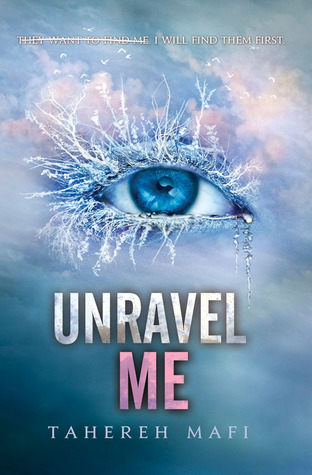 Book cover for unravel me by Tahereh Mafi