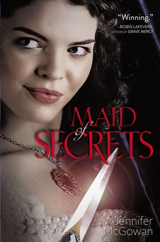 Book cover for Maid of Secrets by Jennifer McGowan