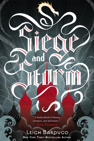 Book cover for Siege and Storm by Leigh Bardugo