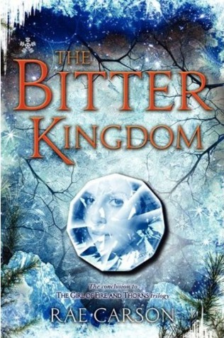 Book cover for The Bitter Kingdom by Rae Carson