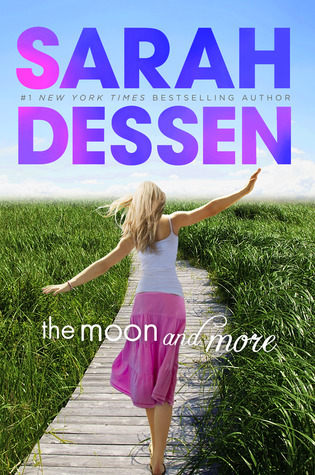 Book Review | The Moon and More | Sarah Dessen