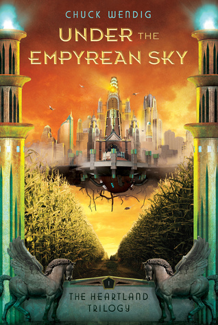Book cover for Under the Empyrean Sky by Chuck Wendig
