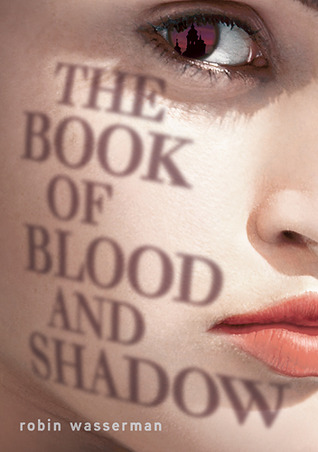 Book Review | The Book of Blood and Shadow | Robin Wasserman