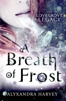 book cover A Breath of Frost Alyxandra Harvey