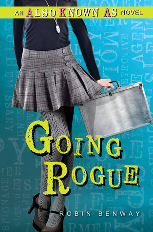 Book Review | Going Rogue | Robin Benway