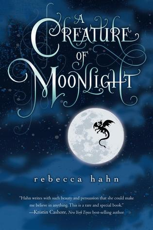Book cover A Creature of Moonlight Rebecca Hahn
