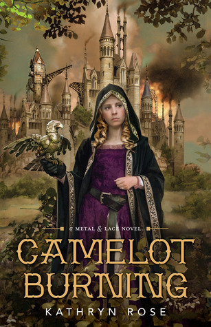 Book cover Camelot Burning Kathryn Rose