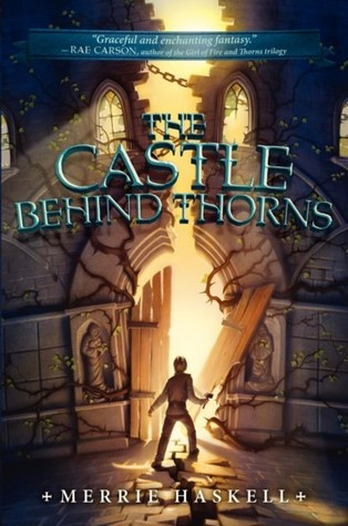 Book cover The Castle Behind Thorns Merrie Haskell