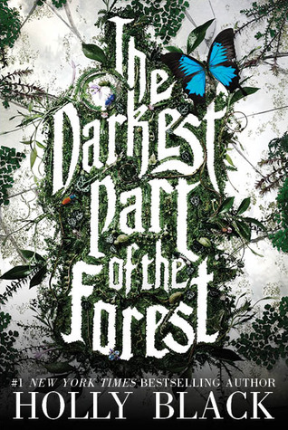 Book cover The Darkest Part of the Forest Holly Black