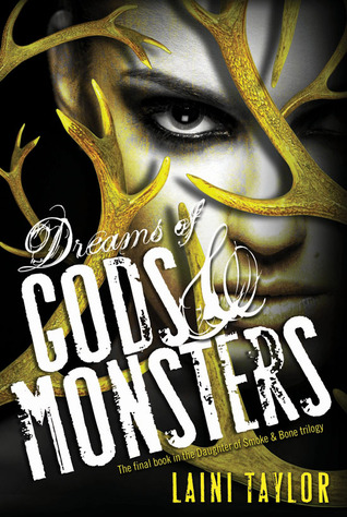Book cover Dreams of Gods and Monsters Laini Taylor