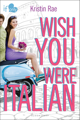 Book cover Wish You Were Italian Kristin Rae