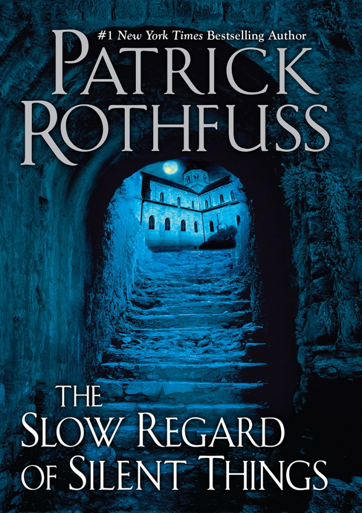 Book cover The Slow Regard of Silent Things Patrick Rothfuss