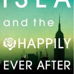 Book cover Isla and the Happily Ever After Stephanie Perkins