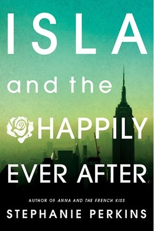 Book Review | Isla and the Happily Ever After | Stephanie Perkins