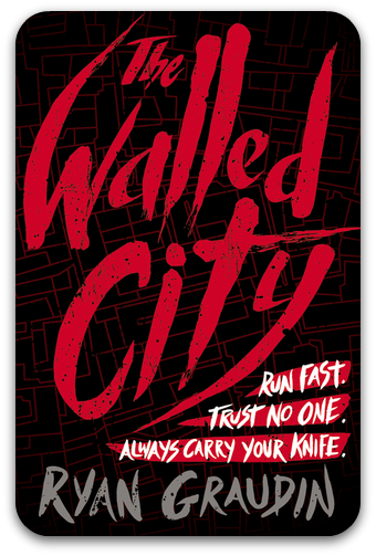 Book cover The Walled City Ryan Graudin