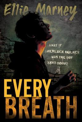 Book cover Every Breath  Ellie Marney