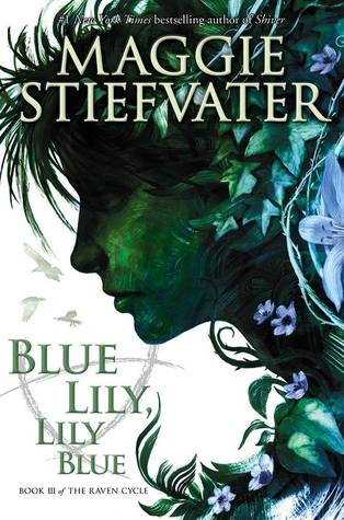 Book cover Blue Lily, Lily Blue Maggie Stiefvater