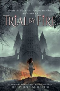 Book cover Trial By Fire Josephine Angelini