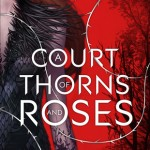Book cover A Court of Thorns and Roses Sarah J. Maas