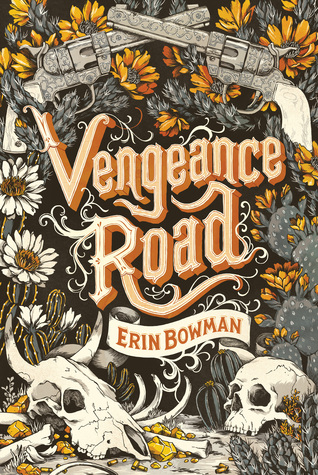 Book cover Vengeance Road Erin Bowman