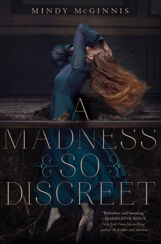 Book cover A Madness So Discreet Mindy McGinnis