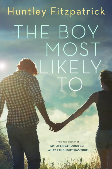 Book cover The Boy Most Likely To Huntley Fitzpatrick