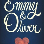 Book cover Emmy & Oliver Robin Benway